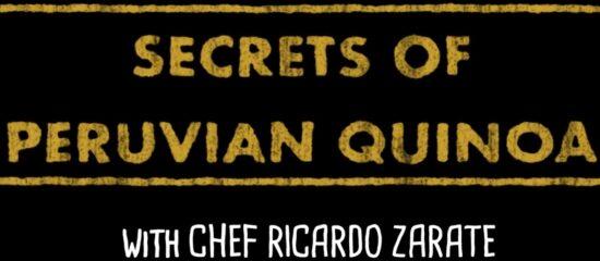 Secrets of Peruvian Quinoa